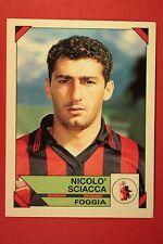 Panini Calciatori 1993/94 1993 1994 n. 74 FOGGIA SCIACCA DA EDICOLA !