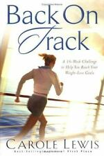 Back on Track: A 16-Week Challenge to Help You Reach Your Weight-Loss Goals by L