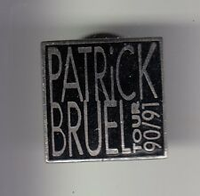 RARE PINS PIN'S .. MUSIQUE MUSIC STAR CINEMA PATRICK BRUEL SHOW TOUR 90 91 ~DT