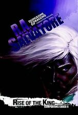 Legend of Drizzt #29 / Companions Codex #2: Rise of the King by R. A. Salvatore