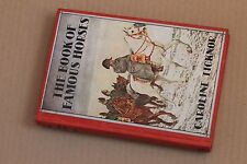 THE BOOK OF FAMOUS HORSES by Caroline Ticknor, SIGNED BY AUTHOR, 1929, hc