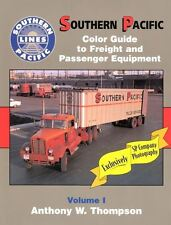Southern Pacific Color Guide to Freight and Passenger Equipment Vol 1 / Railroad