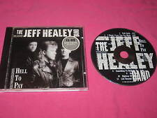 The Jeff Healey Band Hell To Pay 1990 CD Album Blues Rock Arista (260 815).