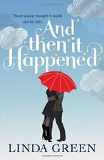 And Then It Happened: The #1 Bestselling Author,Linda Green