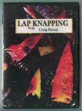 DVD316 Lap Knap DVD, Lapidary knapping, Flake over grind Craig Ratzat LEARN HOW
