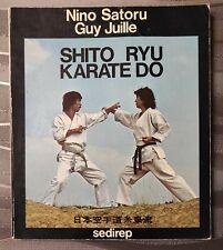 SHITO RYU KARATE DO Nino SATORU - Guy JUILLE  1977
