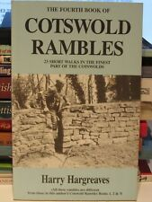The Fourth Book of Cotswolds Rambles: 23 Short Walks by Harry Hargreaves