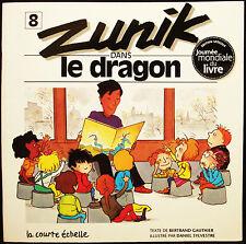 ZUNIK DANS LE DRAGON - LA COURTE ECHELLE - B. GAUTHIER - D. SYLVESTRE