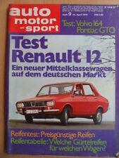 AUTO MOTOR UND SPORT 25.4.- 9/1970 Renault 12 Volvo 164 Pontiac GTO Honda 1300