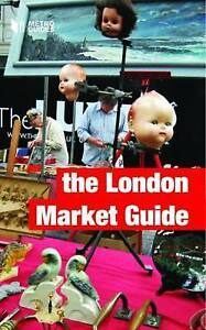 The London Market Guide by Andrew Kershman (Paperback, 2008)