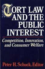 Tort Law and the Public Interest: Competition