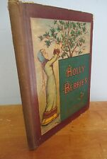HOLLY BERRIES by Ida Waugh, 1881 Antique Illustrated Children's Poetry Book