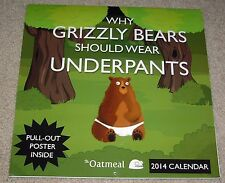 Why Grizzly Bears Should Wear Underpants The Oatmeal 2014 Calendar - Collectible