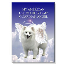 AMERICAN ESKIMO DOG Guardian Angel FRIDGE MAGNET Dog