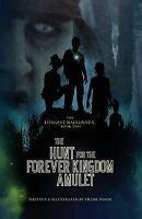 Longest Halloween, Book Two : The Hunt for the Forever Kingdom Amulet, Paperb...