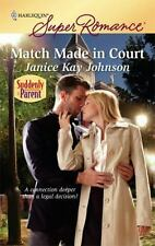 Superromance: Match Made in Court by Janice Kay Johnson (2010, Paperback)