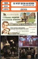 CE N'EST QU'UN AU REVOIR - Power,O'Hara (Fiche Cinéma) 1955 - The Long Gray Line