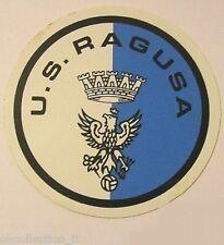 ADESIVO ORIGINALE anni '80 _ U.S. RAGUSA Calcio (cm 9) Old Sticker Vintage
