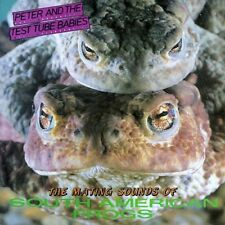 Peter And The Test Tube Babies – The Mating Sounds Of South American Frogs LP