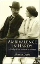 Ambivalence in Hardy: A Study of his Attitude to Women-ExLibrary