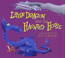 LITTLE DRAGON AND THE HAUNTED HOUSE By Anni Axworthy