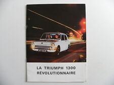 Catalogue / brochure TRIUMPH 1300 révolutionnaire de 1969