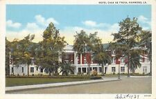 Hammond Louisiana~Hotel Casa de Fresa~Burned Down 1979~1939 Linen Postcard