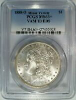 1888 O Silver Morgan Dollar PCGS MS 63+ Vam 1B EDS Early Die State Harrison