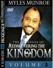 The Messages of Rediscovering the Kingdom - Volume 3 (4 Dvds) Dr. Myles Munroe