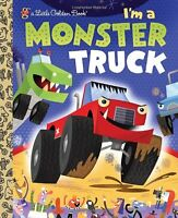 Im a Monster Truck (Little Golden Book) by Dennis R. Shealy