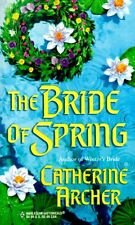 Bride Of Spring (Seasons Brides) (Historical, 514) by Catherine Archer