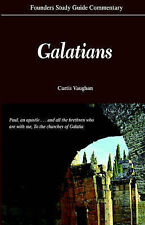 NEW Founders Study Guide Commentary: Galatians by Curtis Vaughan