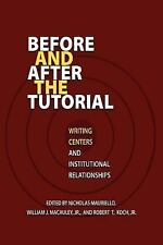 Before and after the Tutorial : Writing Centers and Institutional...