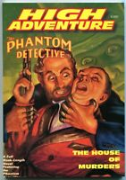 The Phantom Detective High Adventure 68 Pulp Magazine First Edition