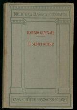 D. GIUNIO GIOVENALE LE SEDICI SATIRE  SONZOGNO 1929 CLASSICA ECONOMICA