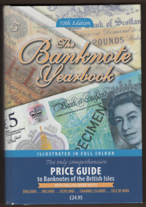 The Banknote Yearbook 10th Edition by John W Mussell