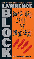 Burglars Can't Be Choosers by Lawrence Block (Paperback / softback)