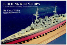 "HOW TO MODELING CD  ""Building Resin Ships"" by Rusty White (6 pages)"