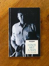 I Once Met a Man by R.M. Williams (Paperback, 1992)