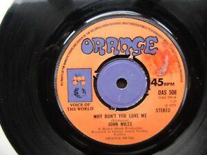 JOHN MILES Why Don't You Love Me Northern Soul RARE UK Orange 1970