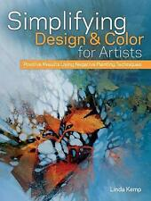 (Good)-Simplifying Design and Color for Artists: Positive Results Using Negative