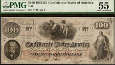 1862 $100 DOLLAR CONFEDERATE STATES CURRENCY CIVIL WAR HOER NOTE T-41 PMG 55