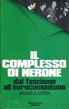 Michael A. Ledeen = IL COMPLESSO DI NERONE