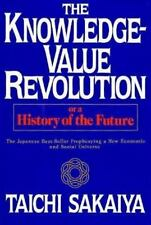 The Knowledge-Value Revolution, Or, a History of the Future