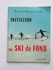 INITIATION AU SKI DE FOND 1972 MELLAN ILLUSTRE