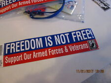 Freedom Is Not Free Bumper Sticker SUPPORT OUR ARMED FORCES & VETERANS POW-MIA