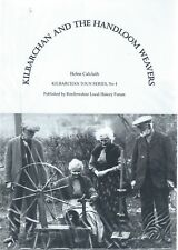 Kilbarchan and the Handloom Weavers, Helen Calcluth