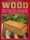 Better Homes and Gardens Wood Router Techniques an