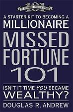 Missed Fortune 101: A Starter Kit to Becoming a Millionaire - Paperback