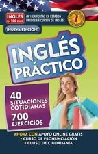 Inglés práctico (Ingles En 100 Dias) (Spanish Edition)